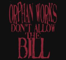 ORPHAN WORKS BILL by morphfix