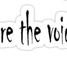 Voices 4 Sticker