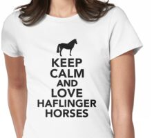 Keep calm and love Haflinger horses Womens Fitted T-Shirt