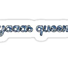 YAAAS QUEEN Sticker