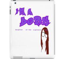 I'm a D.O.R.K iPad Case/Skin