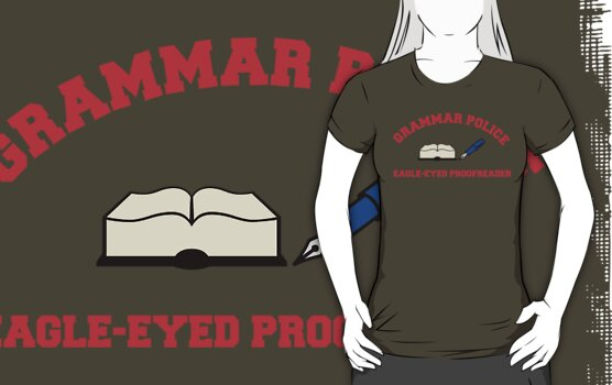 Grammar Police series: Eagle-eyed Proofreader by midnightowl