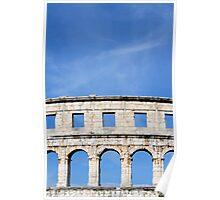 Ancient Roman Amphitheater in Pula, Croatia Poster