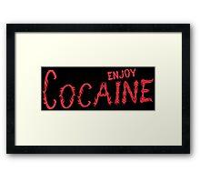Enjoy cocain Funny Geek Nerd Framed Print