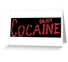 Enjoy cocain Funny Geek Nerd Greeting Card