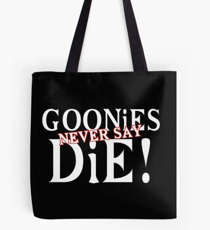 Goonies never say die Funny Geek Nerd Tote Bag