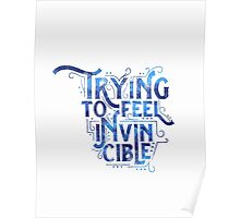 Trying to Feel Invincible  Poster