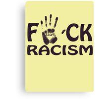 no racism Canvas Print