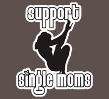 Single Moms t-shirt by valizi