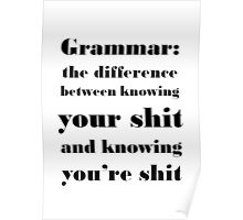 Grammar: The Difference Between Your and You're Poster