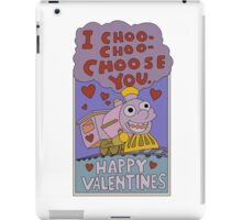 I Choo - Choo - Choose You! iPad Case/Skin