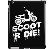 Scoot 'R Die Funny Geek Nerd iPad Case/Skin
