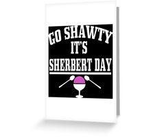 Sherbert Day Funny Geek Nerd Greeting Card