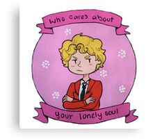 """""""Who cares about your lonely soul"""" (Enjolras) Canvas Print"""