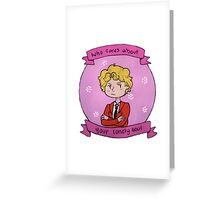 """Who cares about your lonely soul"" (Enjolras) Greeting Card"