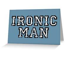 IRONIC MAN Vintage White Greeting Card