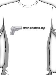 SNL MEME MMM WHATCHA SAY DEAR SISTER T-Shirt