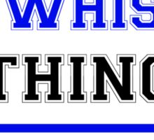 It's an ENTWHISTLE thing, you wouldn't understand !! Sticker