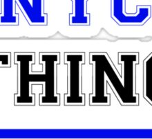 It's an ENYCE thing, you wouldn't understand !! Sticker