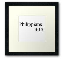 Philippians 4:13 Framed Print