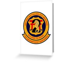 2nd Battalion 4th Marines - Second to None - The Magnificent Bastards Greeting Card