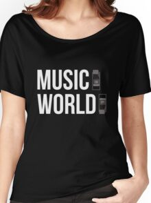 Music ON, World OFF Women's Relaxed Fit T-Shirt
