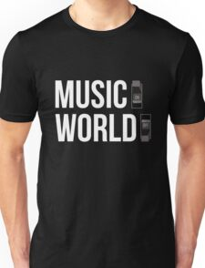 Music ON, World OFF Unisex T-Shirt