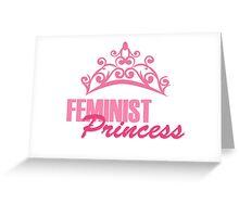 Feminist Princess Greeting Card