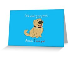 Up Valentines Day Card/Gift: Dug Love Greeting Card