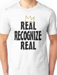 Real Recognize Real King of Kings Unisex T-Shirt