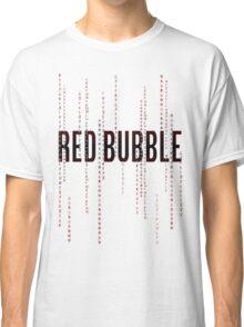 Red Bubble Matrix Classic T-Shirt