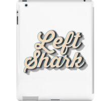 Left Shark Font - Super Bowl Halftime Shark 2015 iPad Case/Skin