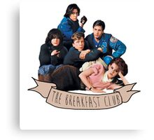 the breakfast club banner Canvas Print