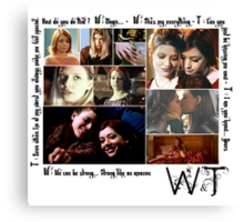 Willow & Tara Quotes Canvas Print
