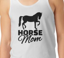 Horse mom Tank Top