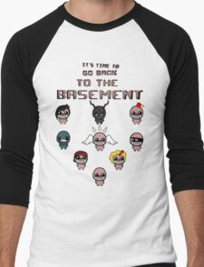 It's Time To Go Back To The Basement T-Shirt