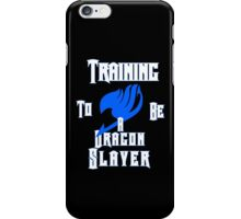 Training to be a Dragon Slayer iPhone Case/Skin