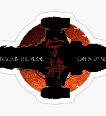 No power in the verse can stop me Sticker