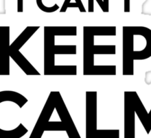 I cant keep calm Im an EXETER Sticker