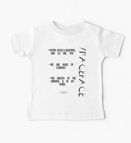 Spaceface Slogan - Spaceface Collection Baby Tee