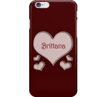 Brittana Happy Valentines Day iPhone Case/Skin