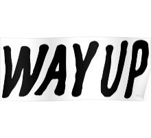 Way Up Poster