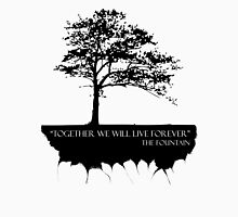Together We Will Live Forever - THE FOUNTAIN Unisex T-Shirt