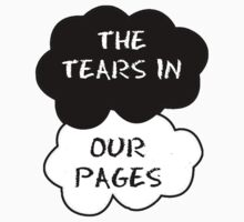 The Tears in Our Pages T-Shirt