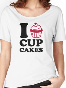 I love cupcakes Women's Relaxed Fit T-Shirt