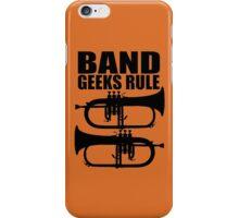 BAND GEEKS RULE-FLUGELHORN 2 iPhone Case/Skin
