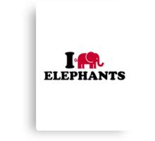 I love Elephants Canvas Print