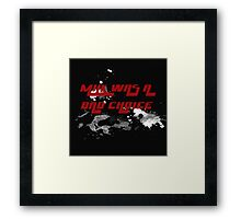 Milk Was A Bad Choice Framed Print