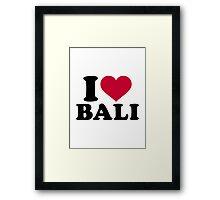 I love Bali  Framed Print