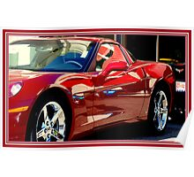 CHERRY RED CORVETTE...........OH YEAH! Poster